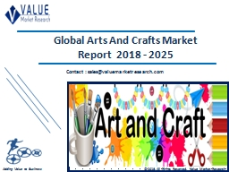 Arts And Crafts Market Share, Global Industry Analysis Report 2018-2025