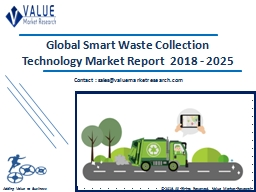Smart Waste Collection Technology Market Share, Global Industry Analysis Report 2018-2025