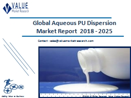 Aqueous PU Dispersion Market Share, Global Industry Analysis Report 2018-2025