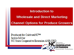 Produced for CultivateNC™