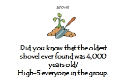 Did you know that the oldest shovel ever found was 4,000 years old?