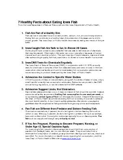 Healthy Facts about Eating Iowa Fish From the Iowa Department of Natural Resource s and the Iowa Department of Public Health