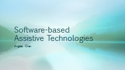 Software-based Assistive Technologies PowerPoint PPT Presentation