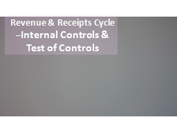Revenue & Receipts Cycle –