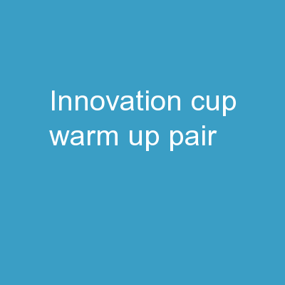 Innovation Cup Warm Up  Pair