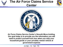 Air  Force Claims Service PowerPoint PPT Presentation