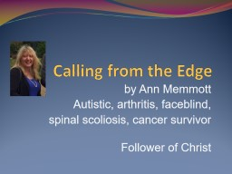 Calling from the Edge by Ann