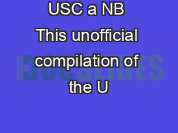 USC a NB This unofficial compilation of the U