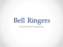 Bell Ringers Practice Test Questions