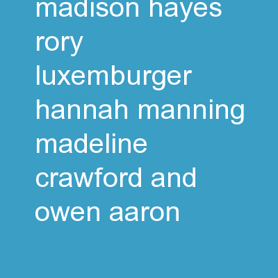 Existentialism Madison Hayes, Rory Luxemburger, Hannah Manning, Madeline Crawford and Owen Aaron
