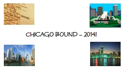 Chicago Bound – 2014! Estimated Costs: