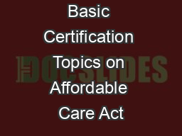 VITA/TCE Basic Certification Topics on Affordable Care Act
