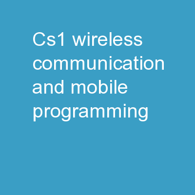 CS1: Wireless Communication and Mobile Programming