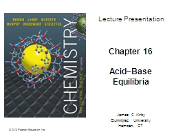 Chapter 16 Acid–Base  Equilibria