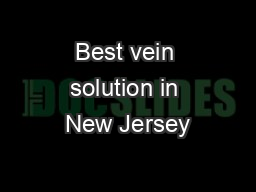 Best vein solution in New Jersey