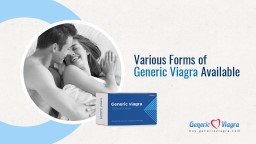 Various Forms of Generic Viagra Available
