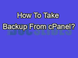 How To Take Backup From cPanel?