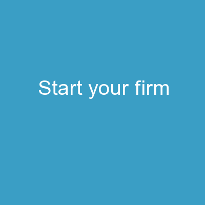 Start your firm