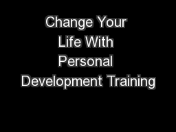 Change Your Life With Personal Development Training