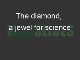 The diamond, a jewel for science