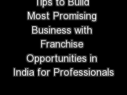 Tips to Build Most Promising Business with Franchise Opportunities in India for Professionals