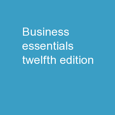 Business Essentials Twelfth Edition