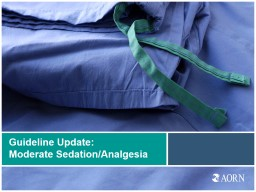 Guideline Update:  Moderate PowerPoint PPT Presentation