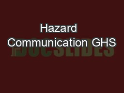 Hazard  Communication GHS