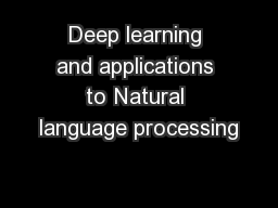 Deep learning and applications to Natural language processing PowerPoint PPT Presentation