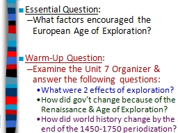 Essential Question :  What factors encouraged the European Age of Exploration?