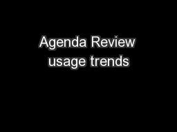 Agenda Review usage trends
