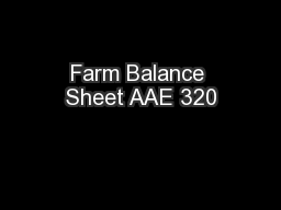 Farm Balance Sheet AAE 320