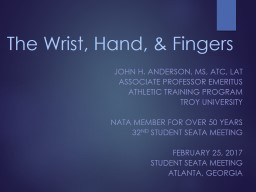 The Wrist, Hand, & Fingers PowerPoint PPT Presentation