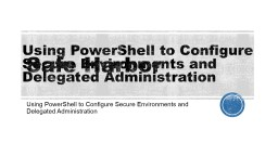 Safe Harbor Using PowerShell to