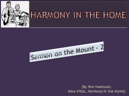 HARMONY IN THE HOME Sermon on the Mount - 2