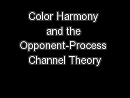 Color Harmony and the Opponent-Process Channel Theory