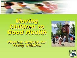 Moving Children to Good Health
