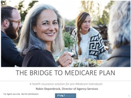 The Bridge To Medicare Plan