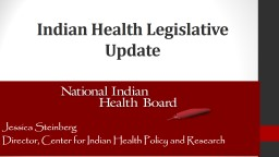 Indian Health Legislative Update