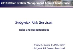 Sedgwick Risk Services Roles and Responsibilities