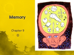 Memory Chapter 9 ? Journal: Day