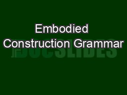 Embodied Construction Grammar