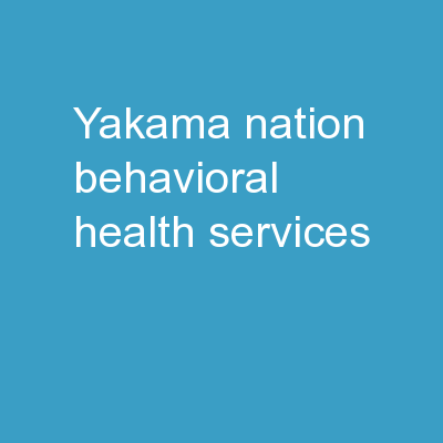 Yakama Nation Behavioral Health Services