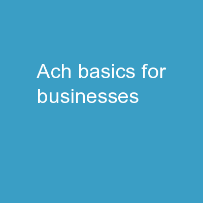 ACH Basics for Businesses