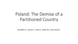 Poland: The Demise of a Partitioned Country
