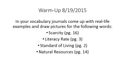 Warm-Up 8/19/2015 In your vocabulary journals come up with real-life examples and draw pictures for