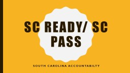 SC Ready/ SC PASs South Carolina