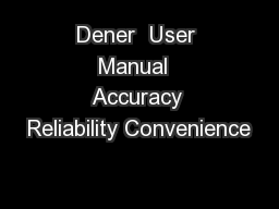 Dener  User Manual  Accuracy Reliability Convenience