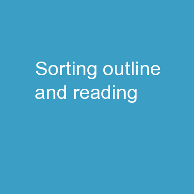 Sorting Outline and Reading