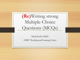 (Re) Writing strong Multiple-Choice Questions (MCQs)